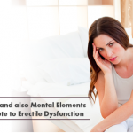Everyday life and also Mental Elements that Contribute to Erectile Dysfunction