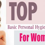Simple and Easy Personal Hygiene Tips for Women